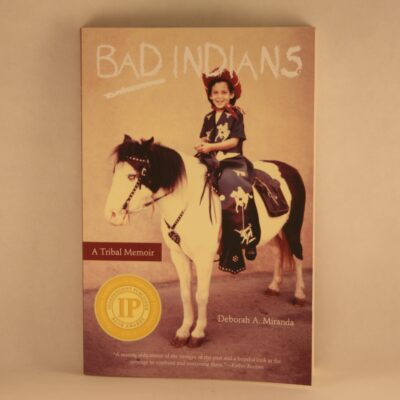 NatBks Bad Indians A Tribal Memoir