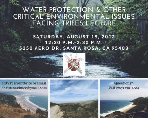 WATER PROTECTION & OTHER CRITICAL ENVIRONMENT ISSUES FACING TRIBES LECTURE @ Santa Rosa | California | United States